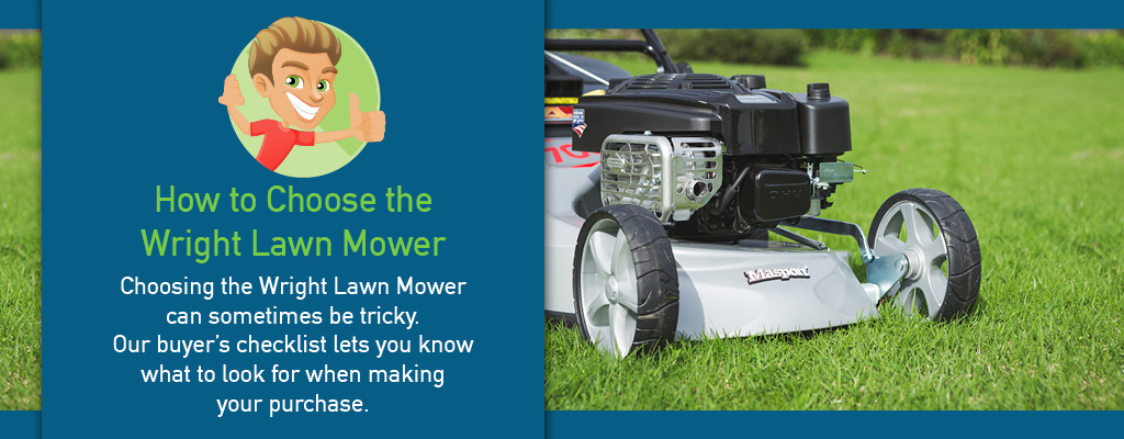 How To Choose The Wright Lawn Mower